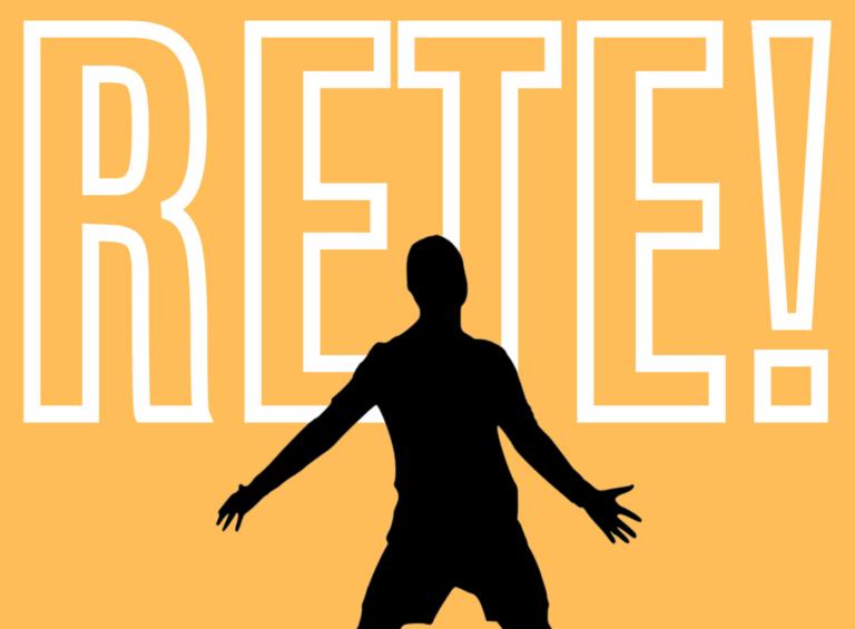 RETE! Il Podcast con i gol che ti hanno cambiato la vita